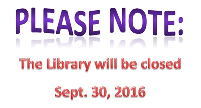 Library Closed All Day Friday September 30