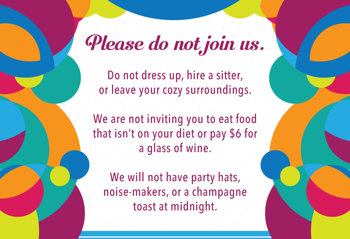Our New Years Eve Non Event Event