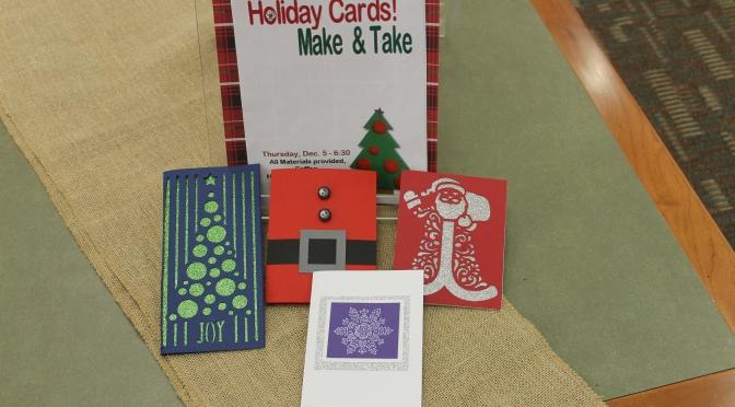 Holiday Card Making! Dec. 5